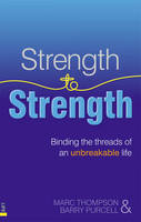 Strength to Strength: Binding the...
