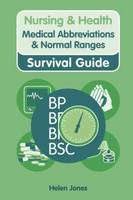 Nursing & Health Survival Guide:...