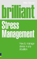 Brilliant Stress Management: How to...