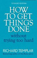 How to Get Things Done without Trying...