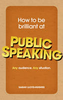 How to be Brilliant at Public...