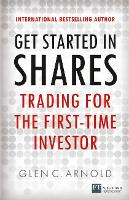 Get Started in Shares: Trading for ...