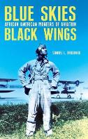 Blue Skies, Black Wings: African...
