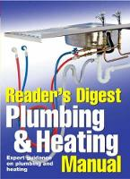 Plumbing and Heating Manual: Expert Guidance on Plumbing and Heating
