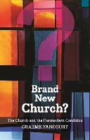 Brand New Church?: The Church and the...
