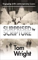 Surprised by Scripture: Engaging with...