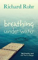 Breathing Under Water: Spirituality...