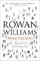 Being Disciples: Essentials of the...