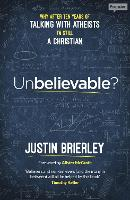 Unbelievable?: Why After Ten Years of...