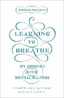 Learning to Breathe: My Journey With...