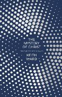 The Mystery of Christ: Meditations ...