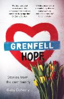 Grenfell Hope: Ravaged by Fire But ...