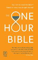 The One Hour Bible: From Adam to...