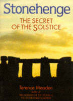 Stonehenge: The Secret of the Solstice