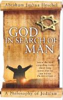 God in Search of Man: A Philosophy of...