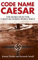 Code Name Caesar: The Secret Hunt for...