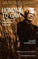 Homage to Gaia: The Life of an...