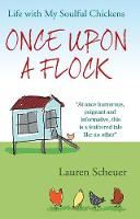 Once Upon a Flock: Life with My...