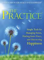 The Practice: Simple Tools for...