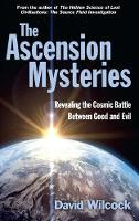 The Ascension Mysteries: Revealing ...