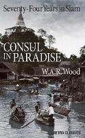 Consul in Paradise: Sixty-Nine Years...