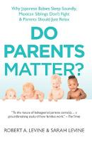 Do Parents Matter?: Why Japanese...