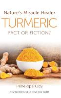 Turmeric: Nature's Miracle Healer:...