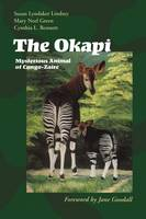 The Okapi: Mysterious Animal of...