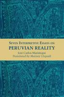 Seven Interpretive Essays on Peruvian...