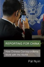 Reporting for China: How Chinese...
