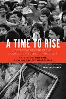 A Time to Rise: Collective Memoirs of...