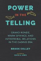 Power in the Telling: Grand Ronde,...