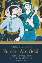 Forests are Gold: Trees, People, and...