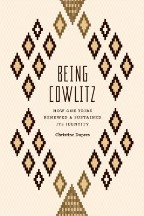 Being Cowlitz: How One Tribe Renewed...