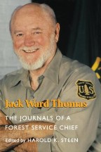 Jack Ward Thomas: The Journals of a...