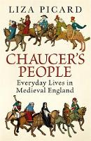 Chaucer's People: Everyday Lives in...