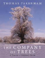 The Company of Trees: A Year in a...