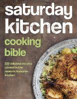 Saturday Kitchen Cooking Bible: 200...