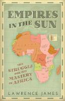 Empires in the Sun: The Struggle for...