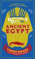 Dangerous Days in Ancient Egypt:...