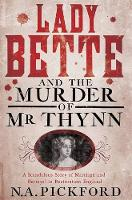 Lady Bette and the Murder of Mr ...