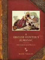A Grouse Hunter's Almanac: The Other...