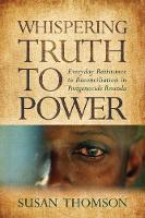Whispering Truth to Power: Everyday...
