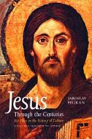 Jesus Through the Centuries: His ...
