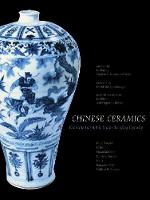 Chinese Ceramics: From the ...