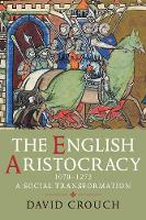 The English Aristocracy, 1070-1272