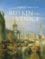 Ruskin on Venice: 'The Paradise of...