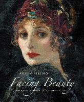 Facing Beauty: Painted Women and...