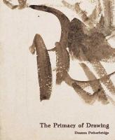 The Primacy of Drawing: Histories and...
