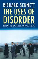 The Uses of Disorder: Personal...